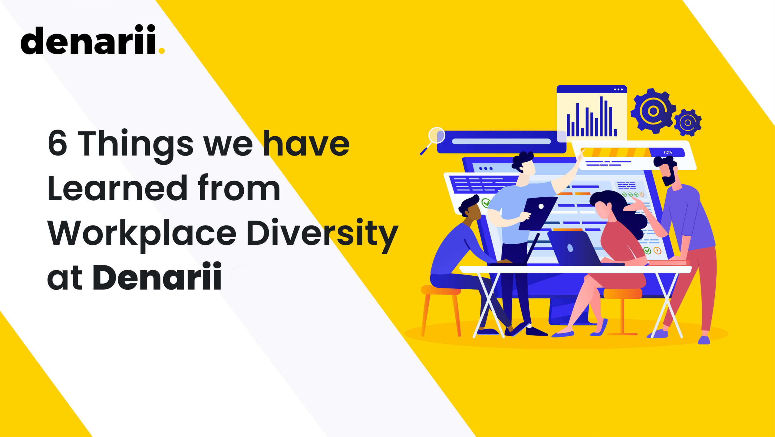 6 Things we have Learned from Workplace Diversity at Denarii Cash