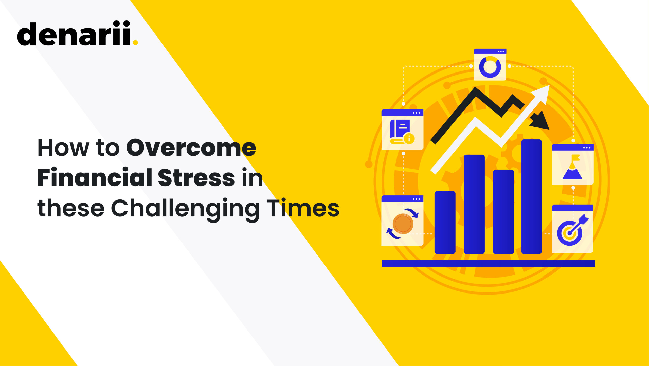 How to Overcome Financial Stress in these Challenging Times